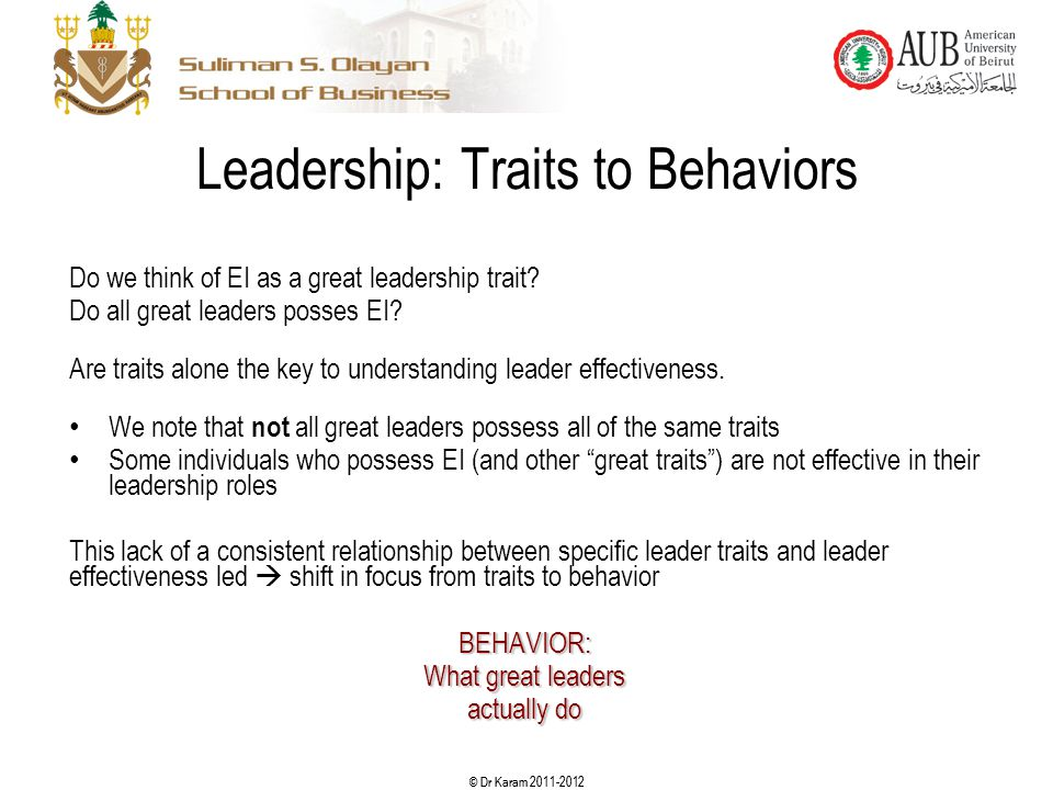Leadership: Traits to Behaviors