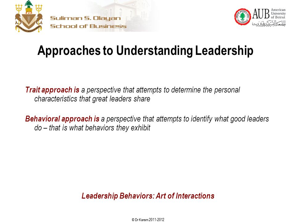 Approaches to Understanding Leadership