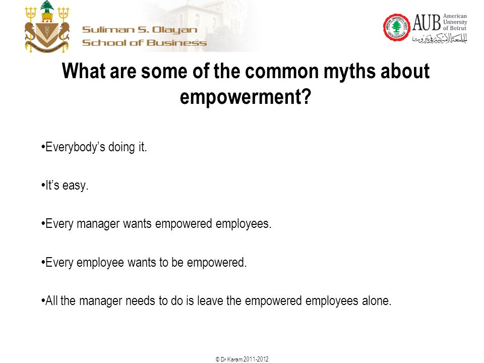 What are some of the common myths about empowerment