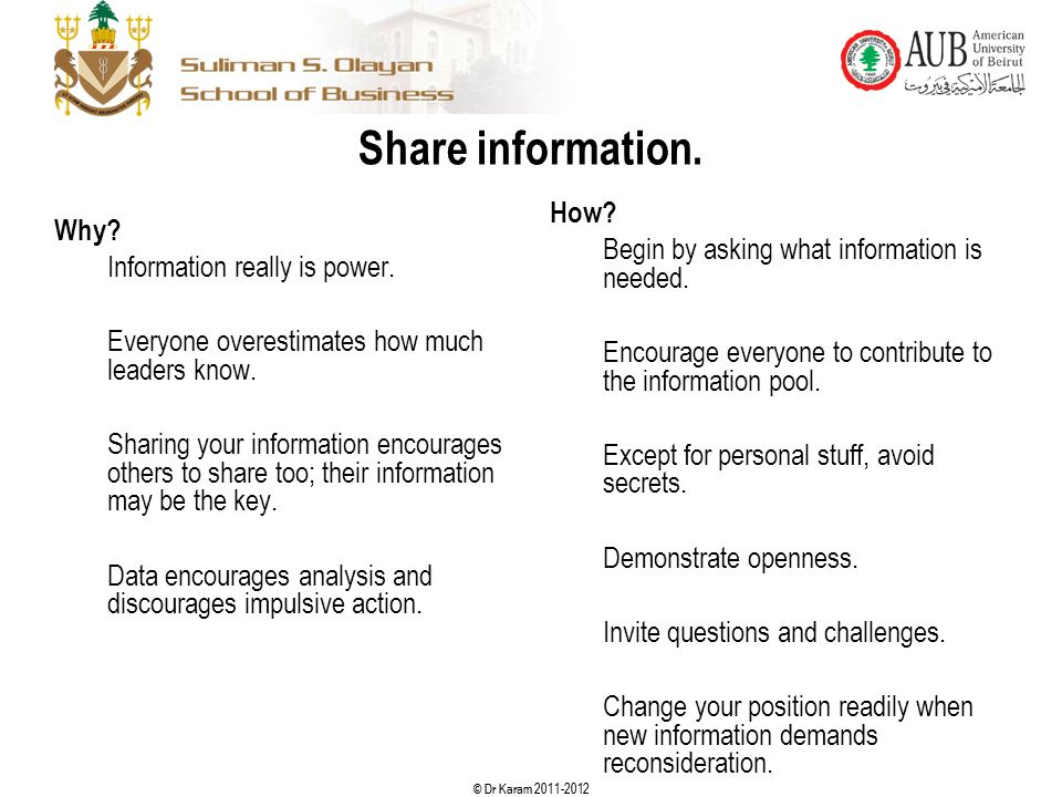 Share information. How Begin by asking what information is needed.