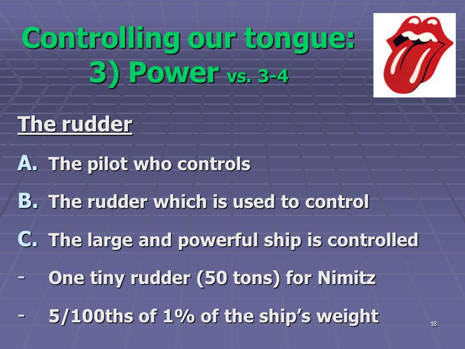 Controlling our tongue: 3) Power vs. 3-4