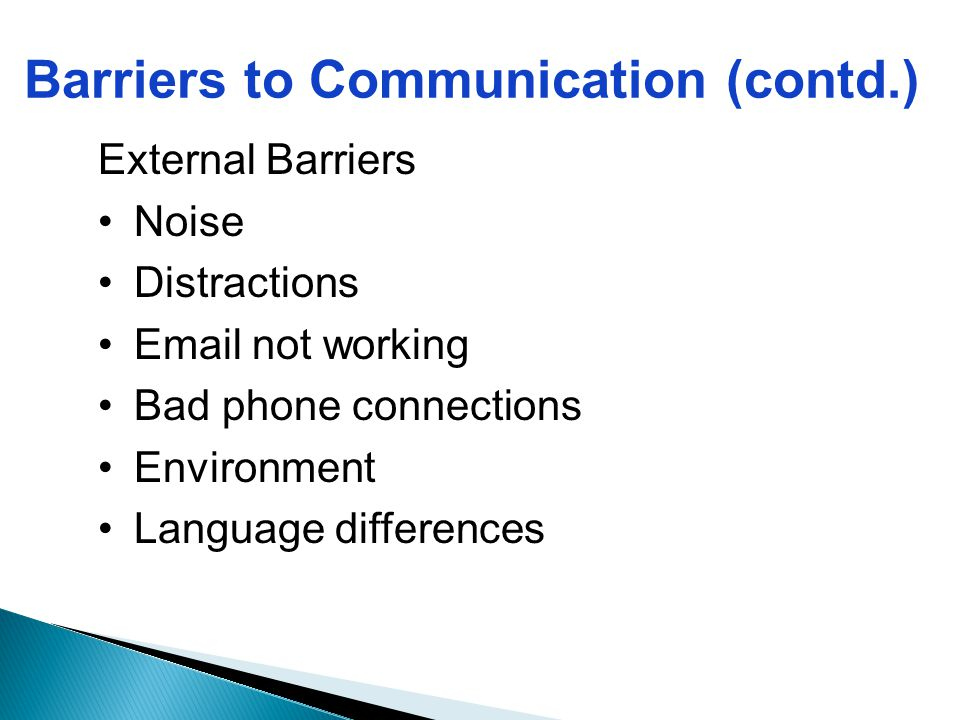 Barriers to Communication (contd.)