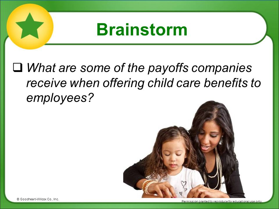 Brainstorm What are some of the payoffs companies receive when offering child care benefits to employees