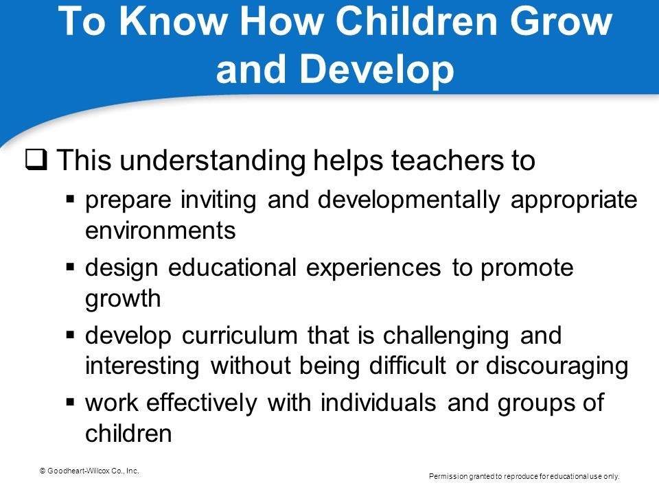 To Know How Children Grow and Develop