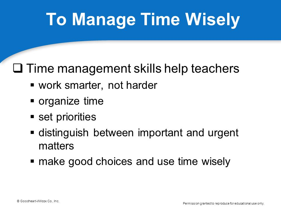 To Manage Time Wisely Time management skills help teachers
