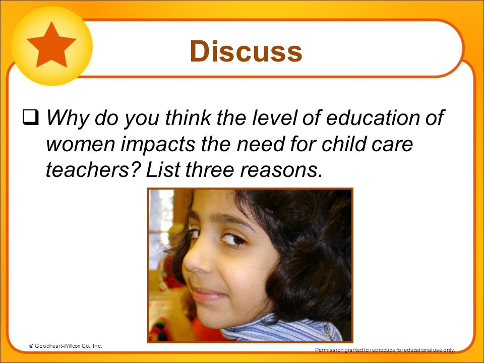 Discuss Why do you think the level of education of women impacts the need for child care teachers.