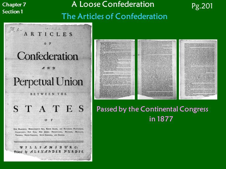 A Loose Confederation The Articles of Confederation