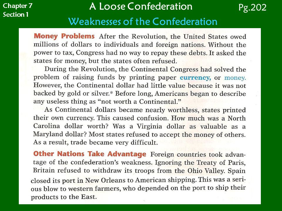 A Loose Confederation Weaknesses of the Confederation