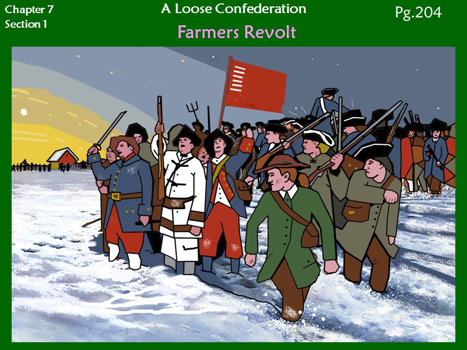 A Loose Confederation Farmers Revolt