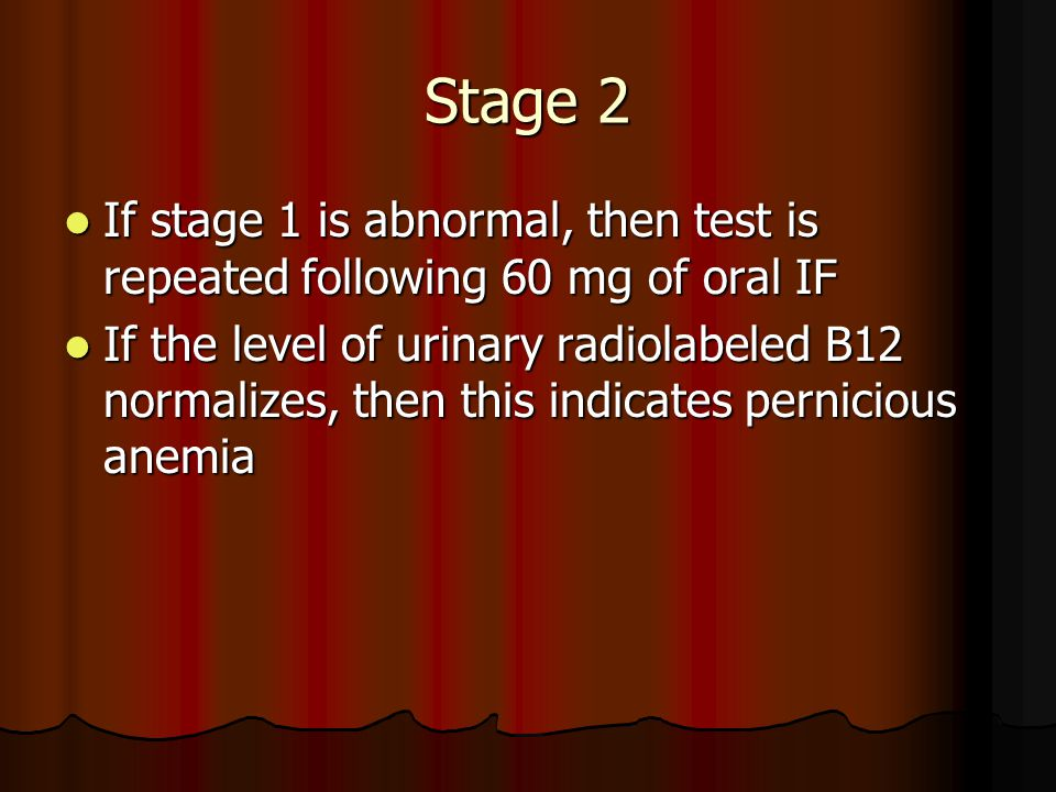 Stage 2 If stage 1 is abnormal, then test is repeated following 60 mg of oral IF.