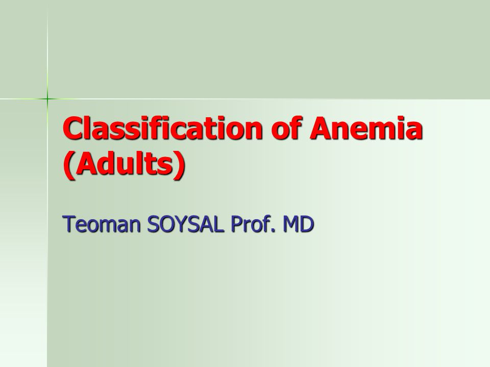 Classification of Anemia (Adults)
