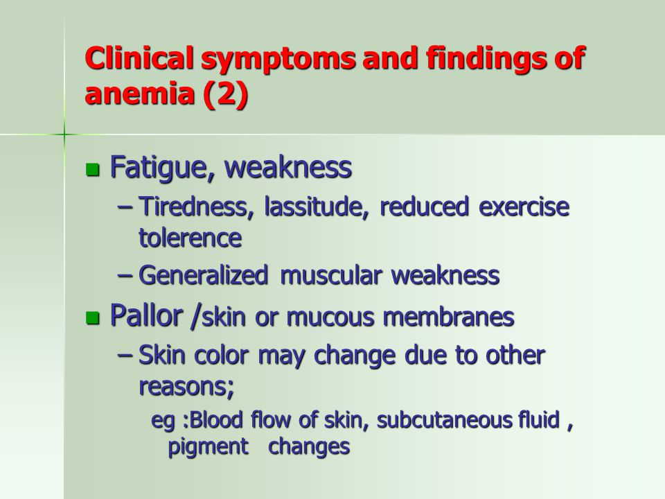 Clinical symptoms and findings of anemia (2)