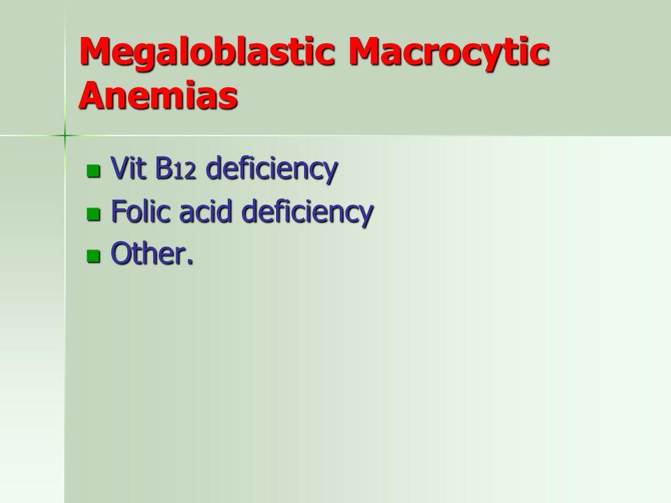 Megaloblastic Macrocytic Anemias