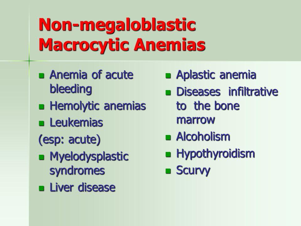 Non-megaloblastic Macrocytic Anemias