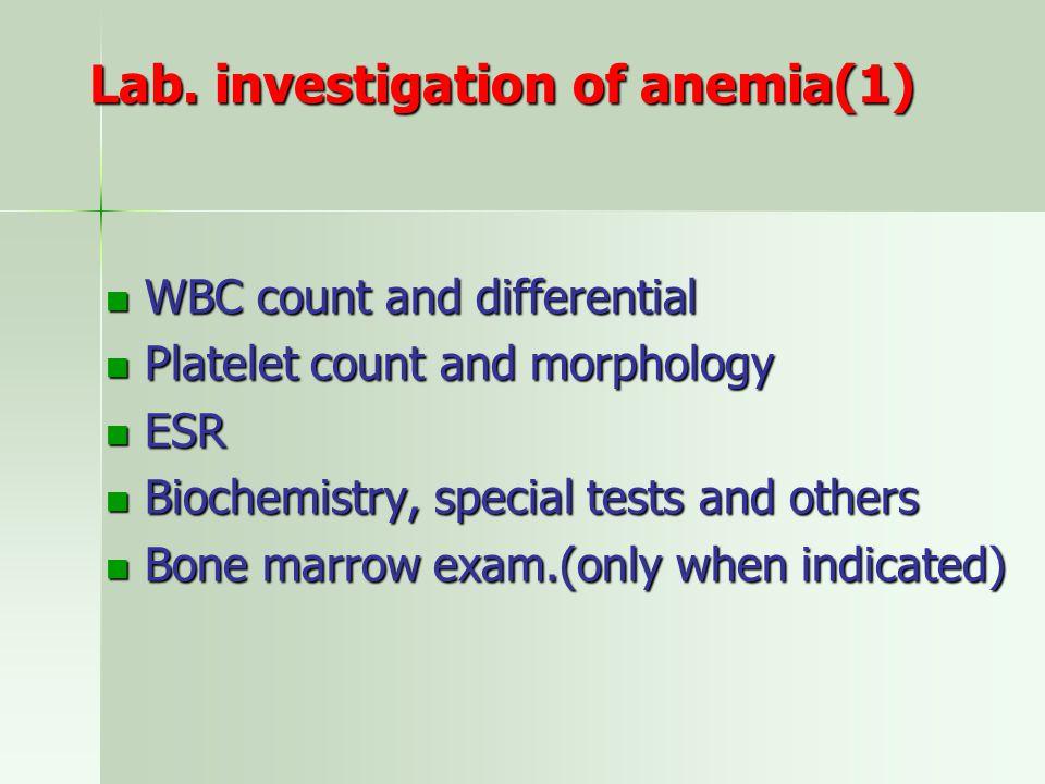 Lab. investigation of anemia(1)