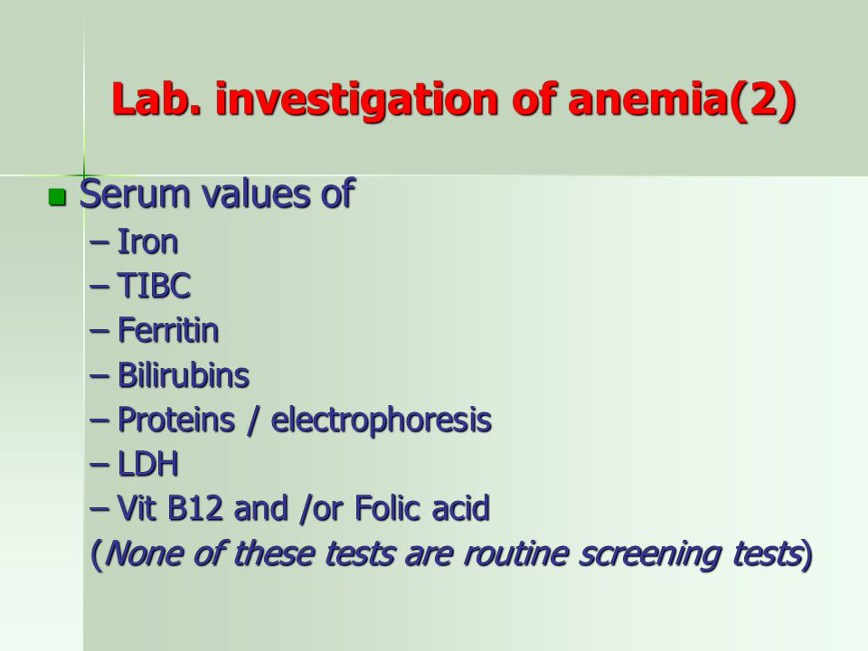 Lab. investigation of anemia(2)