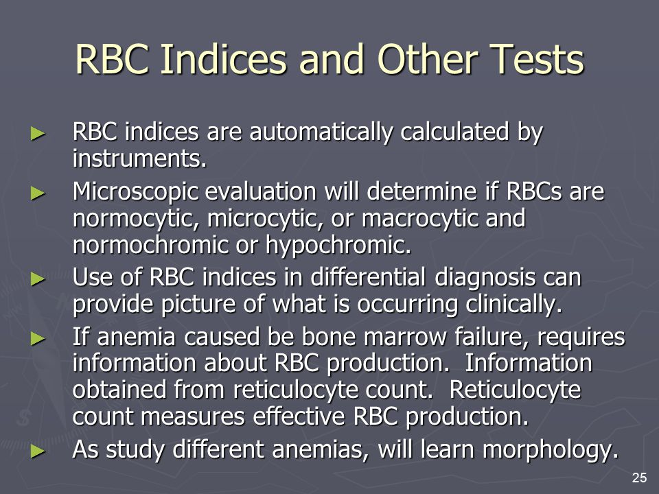 RBC Indices and Other Tests