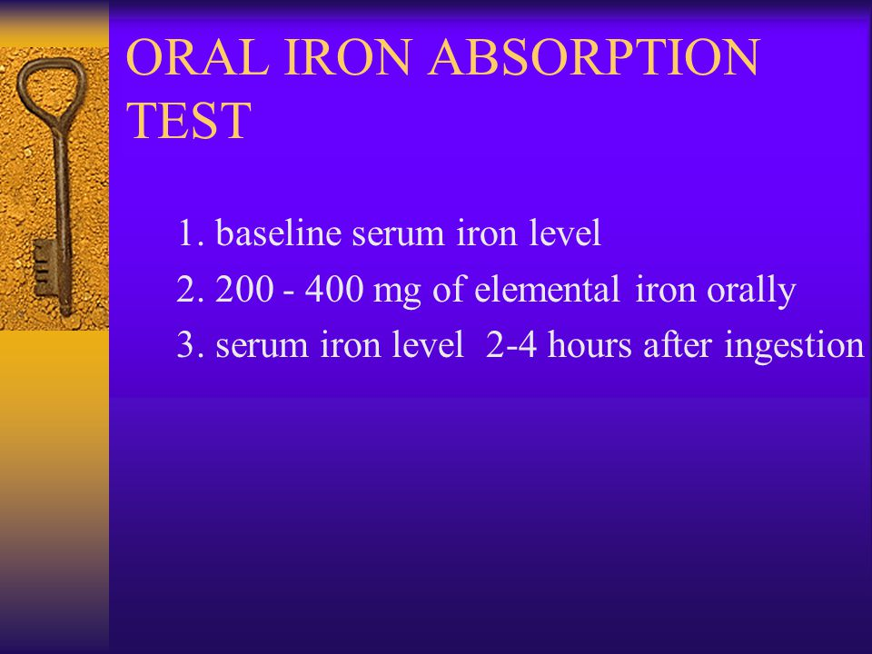ORAL IRON ABSORPTION TEST