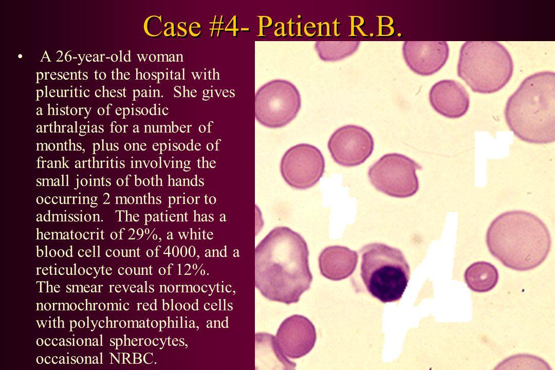 Case #4- Patient R.B.
