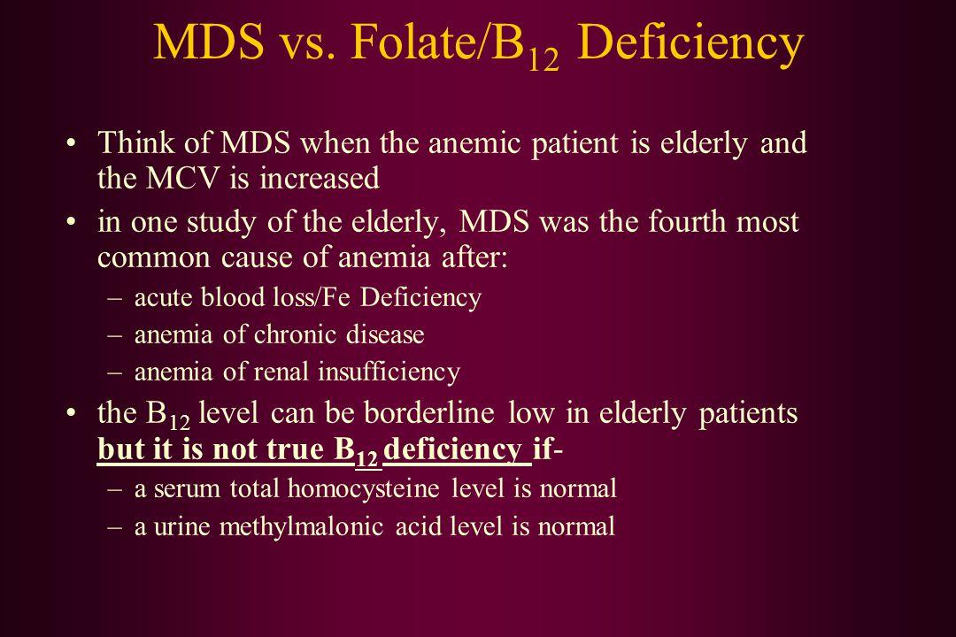 MDS vs. Folate/B12 Deficiency
