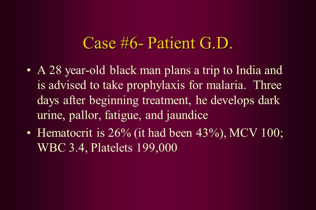Case #6- Patient G.D.