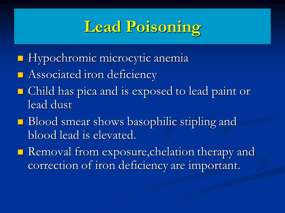 Lead Poisoning Hypochromic microcytic anemia