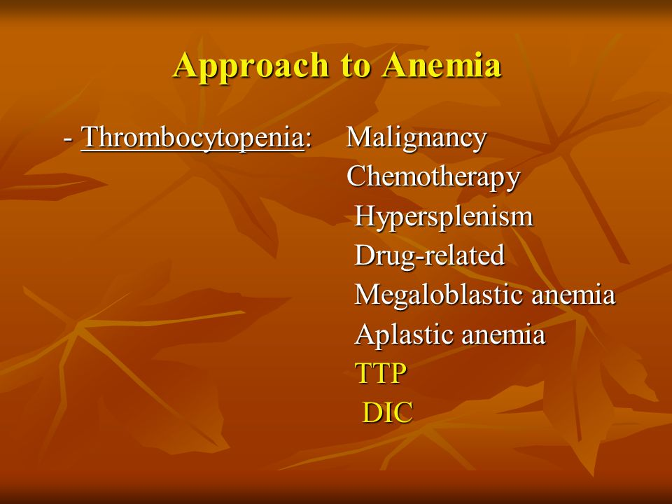 Approach to Anemia - Thrombocytopenia: Malignancy Chemotherapy