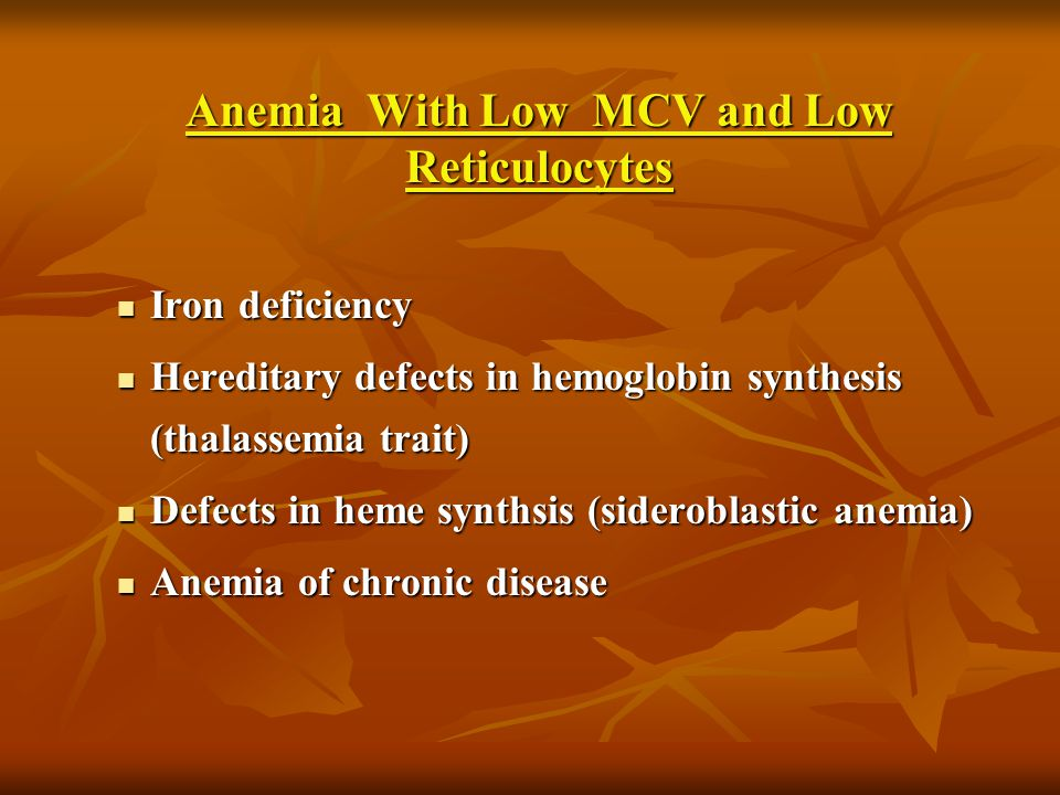 Anemia With Low MCV and Low Reticulocytes