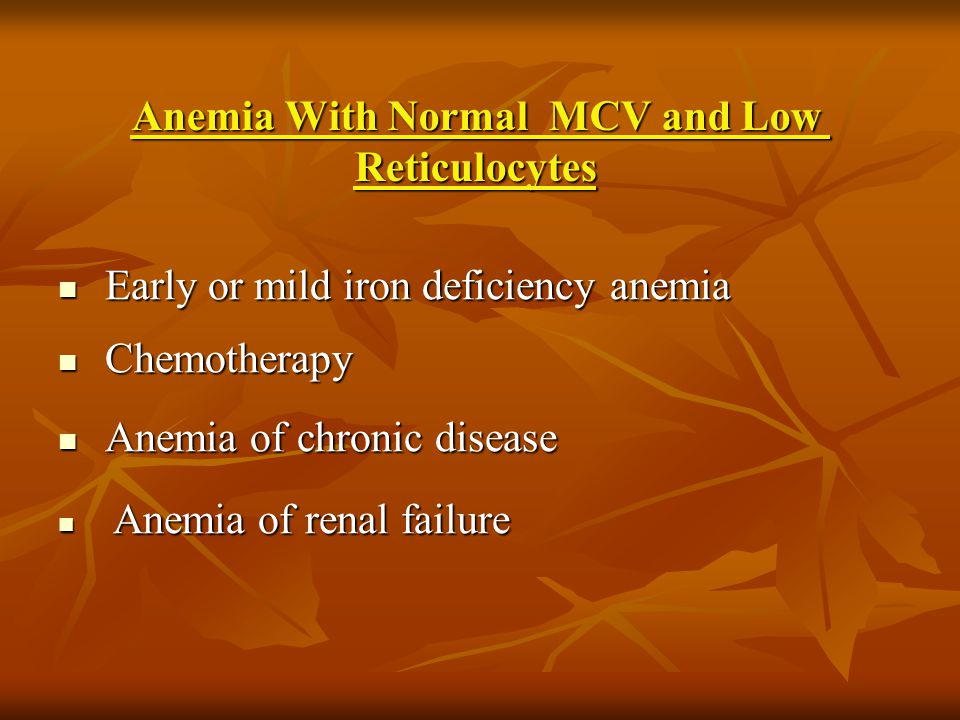 Anemia With Normal MCV and Low Reticulocytes