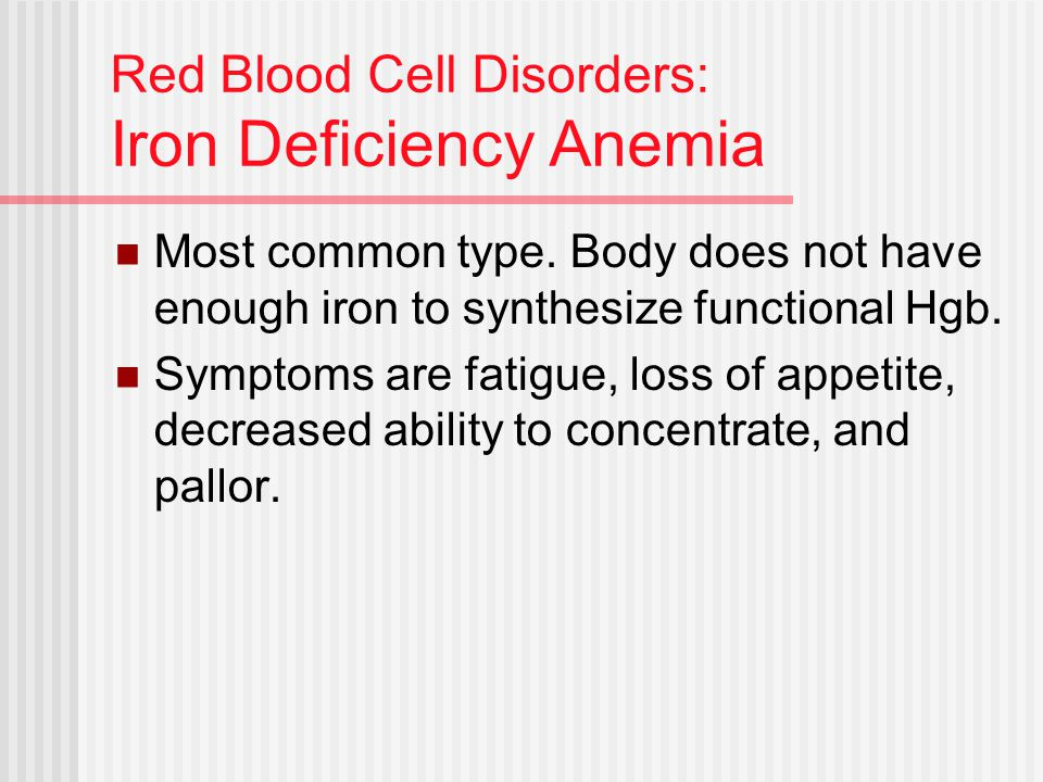 Red Blood Cell Disorders: Iron Deficiency Anemia