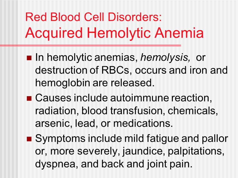Red Blood Cell Disorders: Acquired Hemolytic Anemia