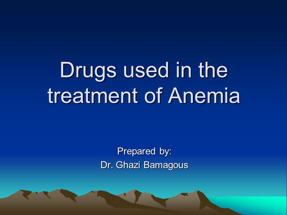 Drugs used in the treatment of Anemia
