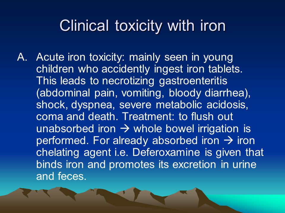 Clinical toxicity with iron