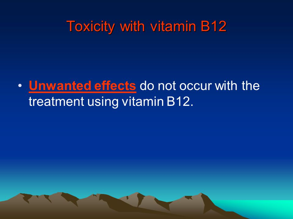 Toxicity with vitamin B12