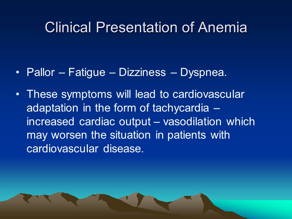 Clinical Presentation of Anemia