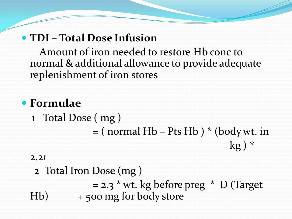 Formulae TDI – Total Dose Infusion