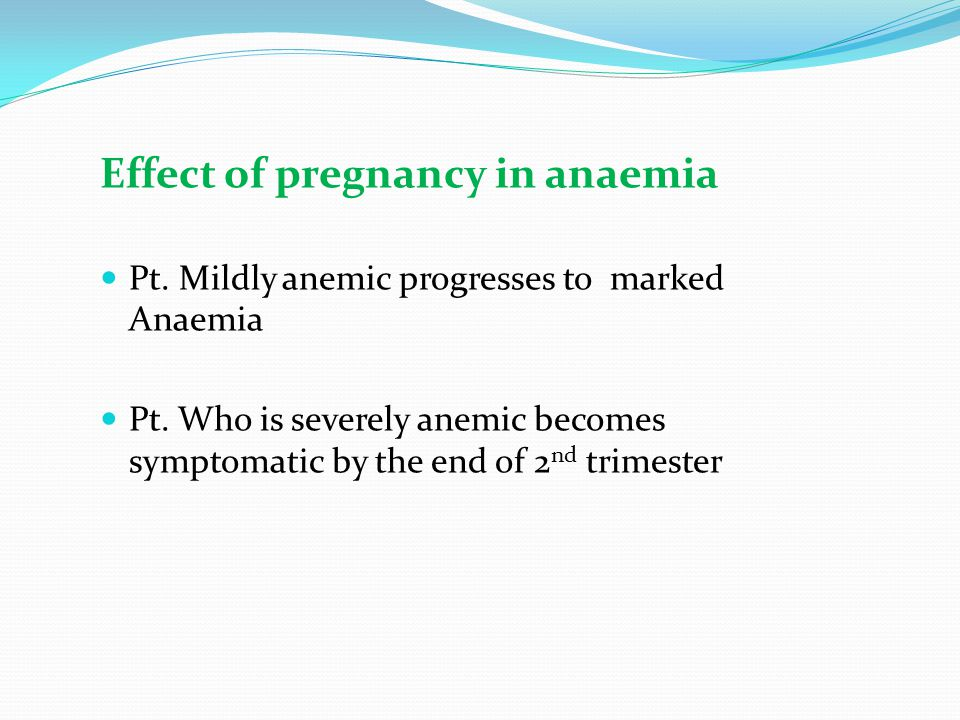 Effect of pregnancy in anaemia