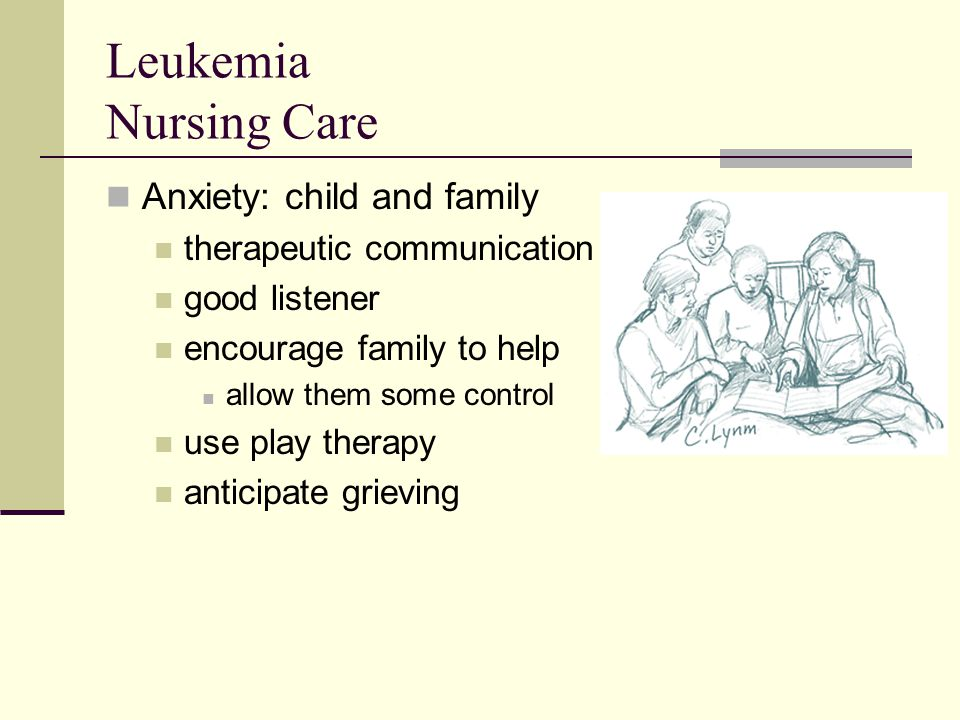 Leukemia Nursing Care Anxiety: child and family