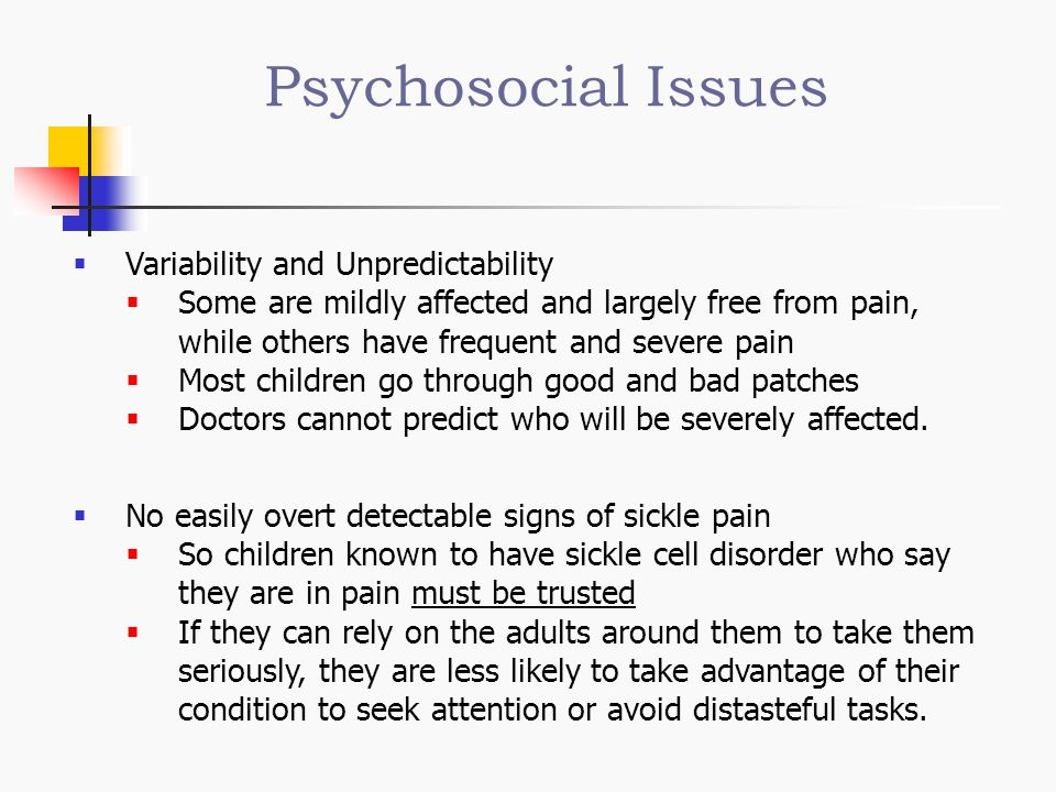 Psychosocial Issues Variability and Unpredictability