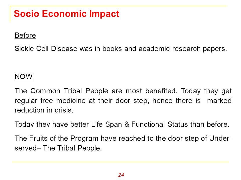Socio Economic Impact Before