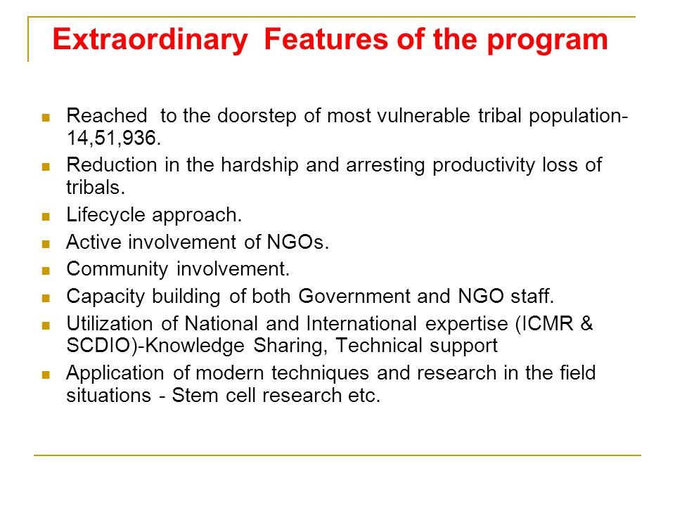Extraordinary Features of the program