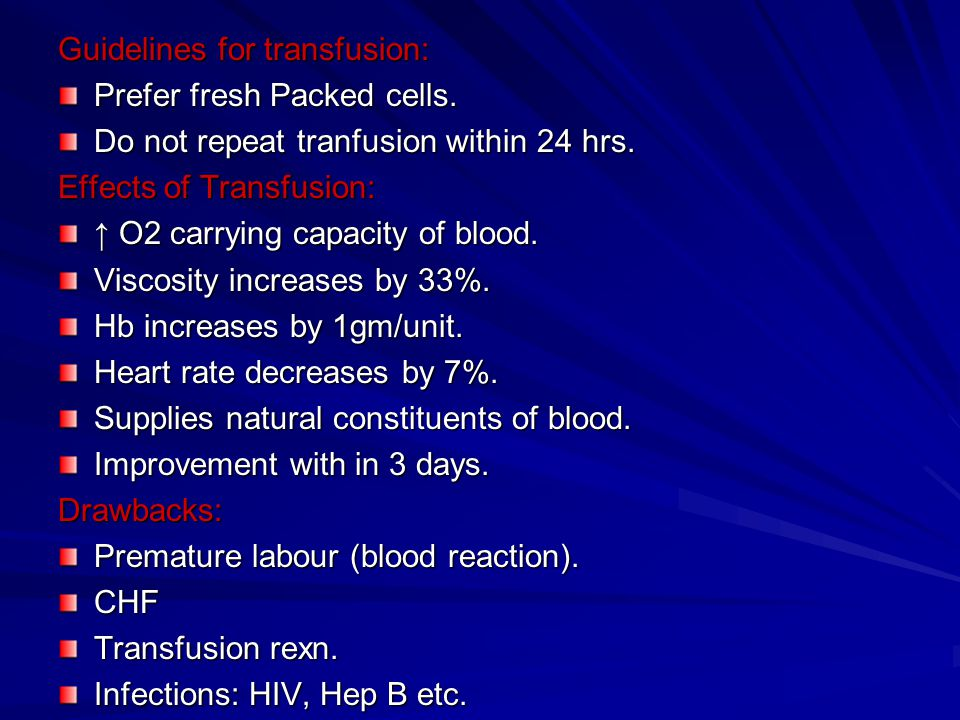 Guidelines for transfusion: