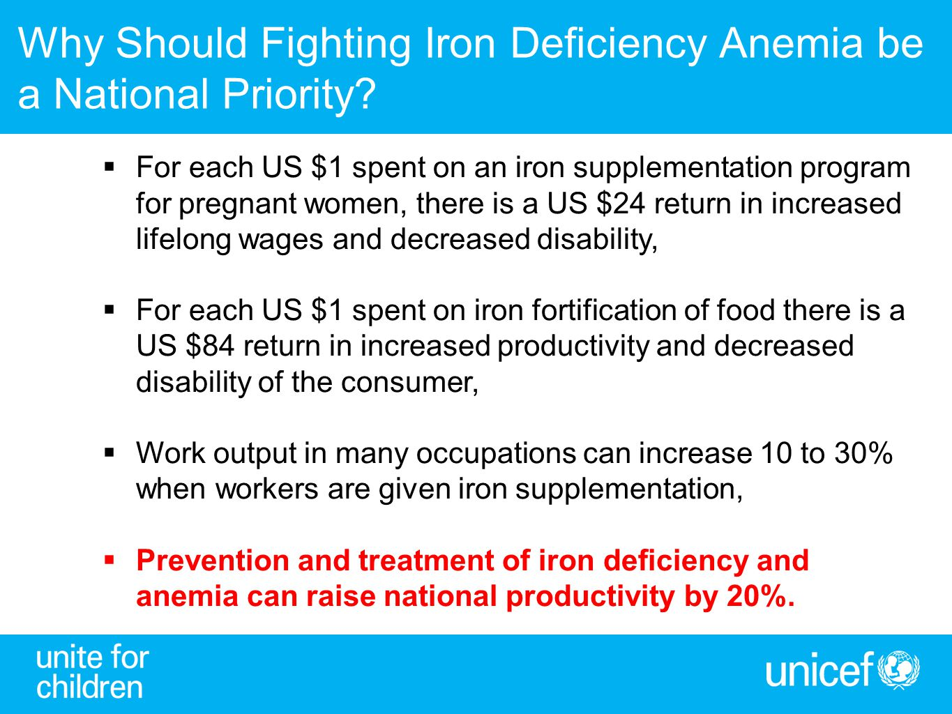 Why Should Fighting Iron Deficiency Anemia be a National Priority