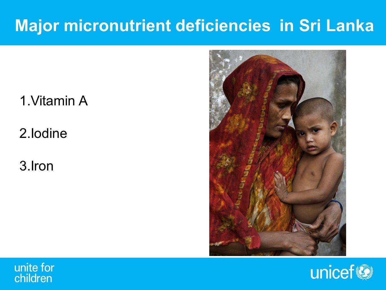 Major micronutrient deficiencies in Sri Lanka