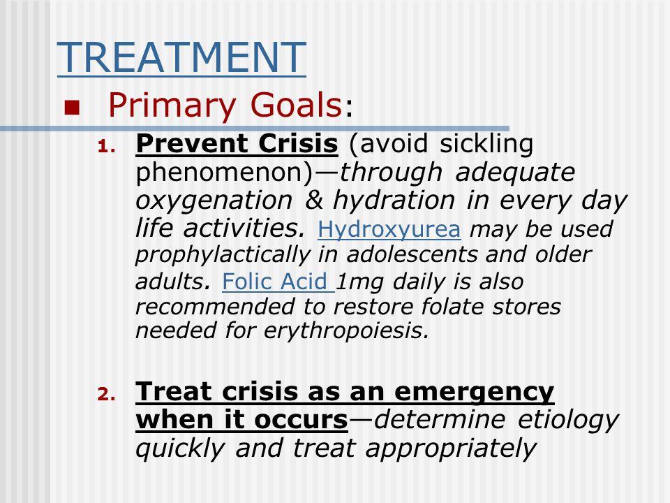 TREATMENT Primary Goals: