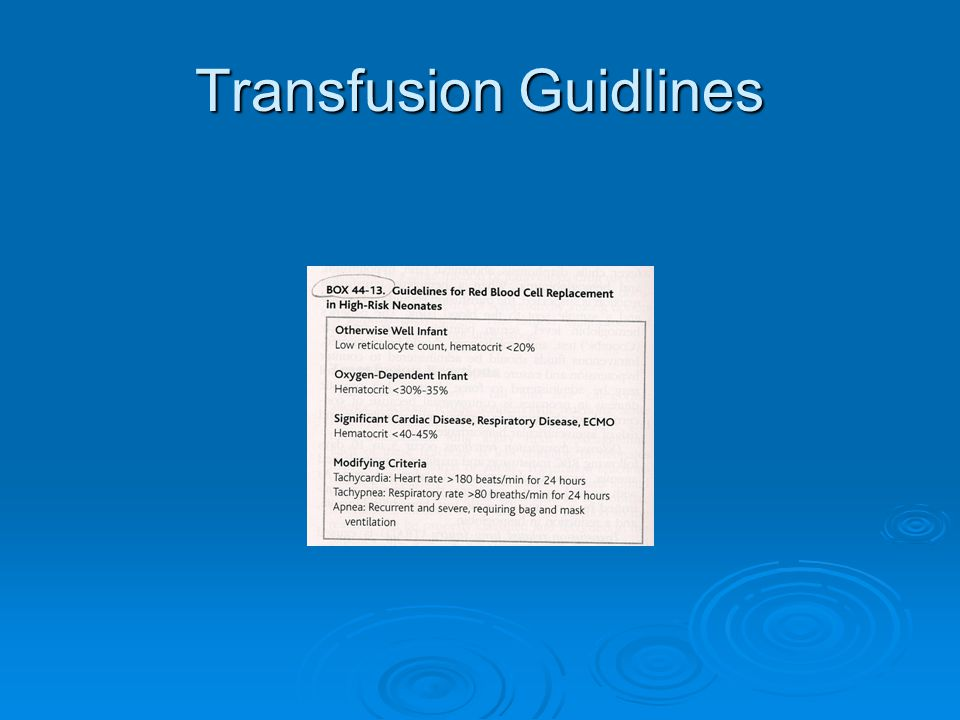 Transfusion Guidlines