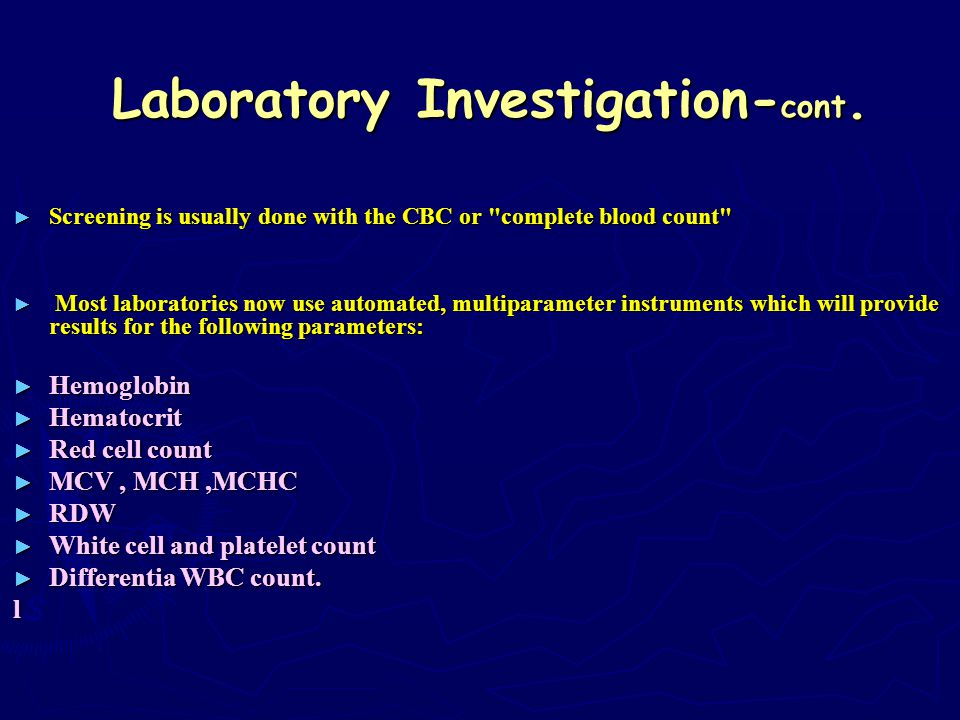 Laboratory Investigation-cont.