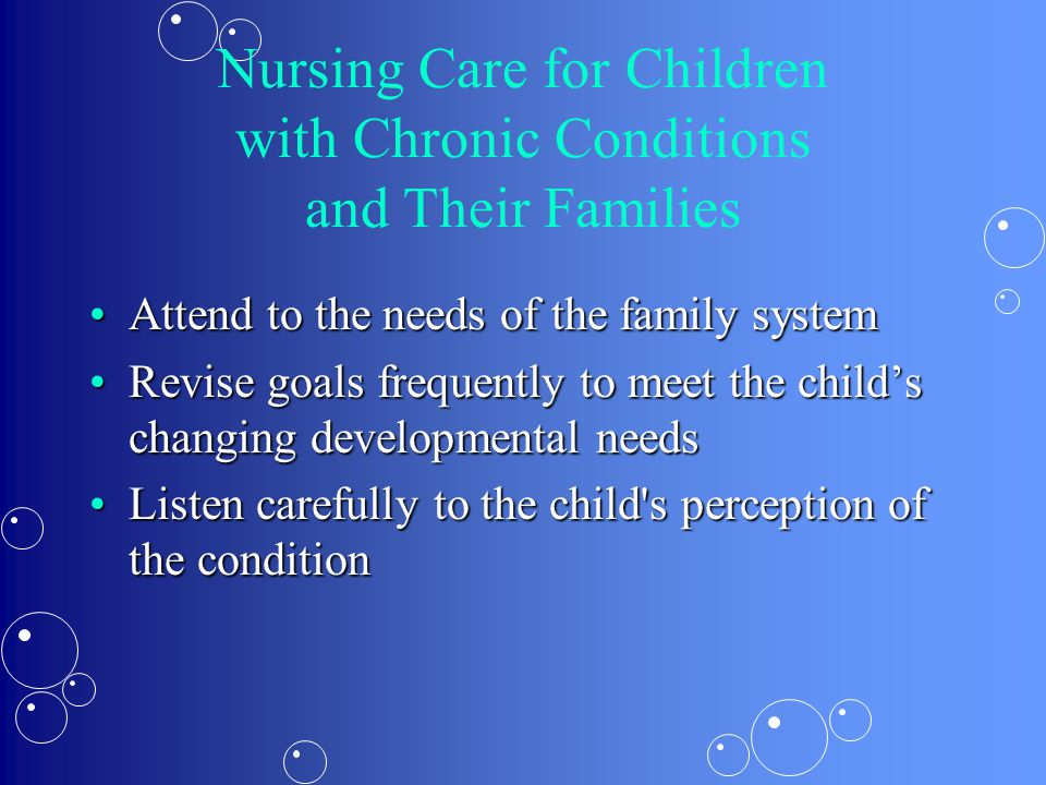Nursing Care for Children with Chronic Conditions and Their Families