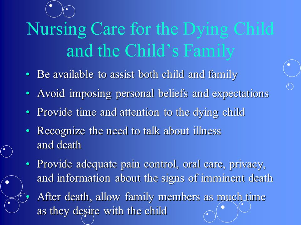 Nursing Care for the Dying Child and the Child's Family