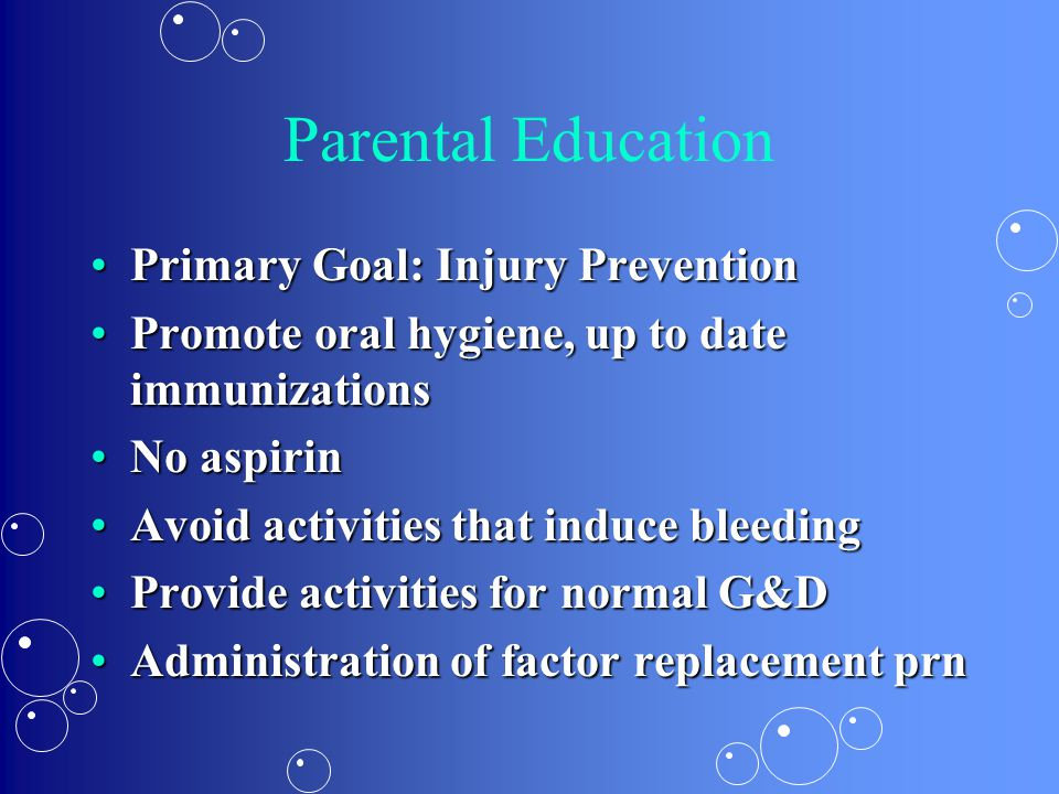 Parental Education Primary Goal: Injury Prevention